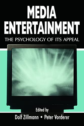 media-entertainment-the-psychology-of-its-appeal-routledge-communication-series