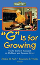G Is for Growing: Thirty Years of Research…