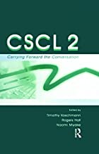 Cscl 2: Carrying Forward the Conversation…