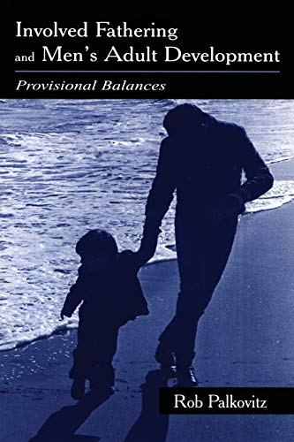 involved-fathering-and-mens-adult-development-provisional-balances