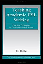 Teaching Academic ESL Writing: Practical&hellip;