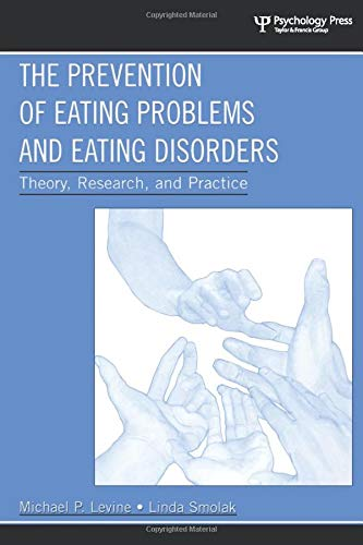 the-prevention-of-eating-problems-and-eating-disorders-theory-research-and-practice