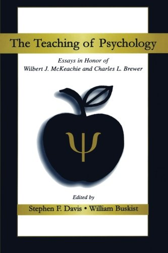 the-teaching-of-psychology-essays-in-honor-of-wilbert-j-mckeachie-and-charles-l-brewer