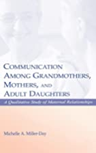 Communication Among Grandmothers, Mothers,…