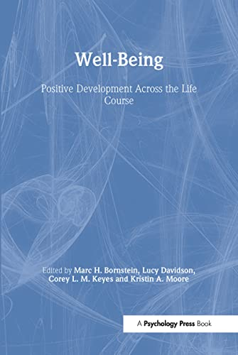 well-being-positive-development-across-the-life-course-crosscurrents-in-contemporary-psychology-series