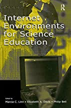 Internet Environments for Science Education…