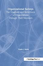 Organizational surveys : the diagnosis and…