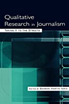 Qualitative Research in Journalism : Taking…