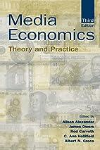Media Economics: Theory and Practice…