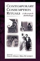 Contemporary Consumption Rituals: A Research…