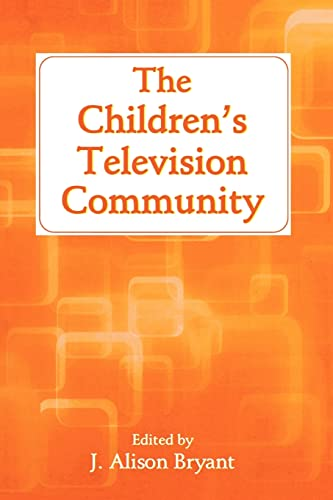 the-childrens-television-community-routledge-communication-series