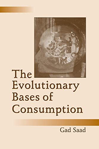the-evolutionary-bases-of-consumption-marketing-and-consumer-psychology-series