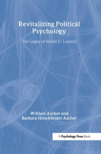 revitalizing-political-psychology-the-legacy-of-harold-d-lasswell