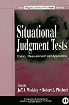 Situational Judgment Tests: Theory,…