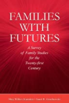 Families With Futures: A Survey of Family…