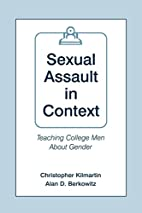 Sexual Assault in Context: Teaching College…