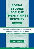 Social Studies for the Twenty-First Century:…
