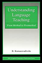 Understanding Language Teaching: From Method…