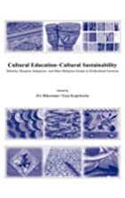 Cultural Education-Cultural Sustainability:…