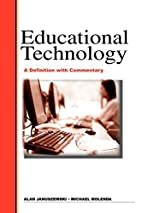 Educational Technology: A Definition with…