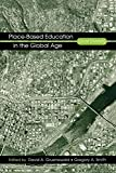 Gregory A. Smith: Place-Based Education in the Global Age: Local Diversity
