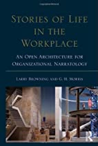 Stories of Life in the Workplace: An Open…