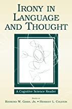 Irony in Language and Thought: A Cognitive…