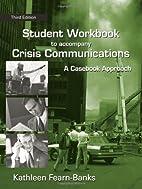 Crisis Communication: A Casebook Approach…