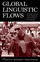 Global Linguistic Flows: Hip Hop Cultures,…