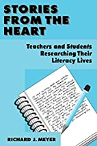 Stories From the Heart: Teachers and…