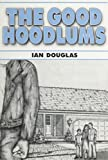 Douglas, Ian: The Good Hoodlums