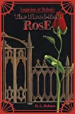 H. L. Holmes: Legacies of Bubalo: The Blood-Red Rose