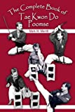 Mark W. Merritt: The Complete Book of Tae Kwon Do Poomse