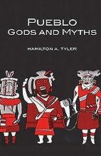Pueblo Gods and Myths (Civilization of the…