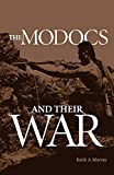 Murray, Keith A.: The Modocs and Their War