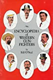 O'Neal, Bill: Encyclopedia of Western Gunfighters