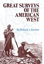 Great Surveys of the American West (American…