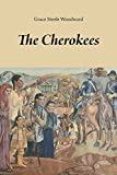 Woodward, Grace Steele: The Cherokees
