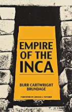 Empire of the Inca by Burr Cartwright…