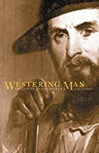 Westering Man: The Life of Joseph Walker by…