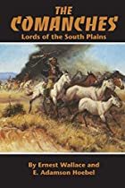 The Comanches: Lords of the South Plains by…