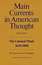 Main Currents in American Thought: Volume 1…