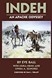 Eve Ball: Indeh: An Apache Odyssey, with New Maps
