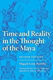 Leon-Portilla, Miguel: Time and Reality in the Thought of the Maya (The Civilization of the American Indian Series)