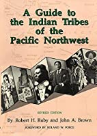 A guide to the Indian tribes of the Pacific…