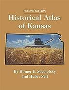 Historical Atlas of Kansas by Homer E.…