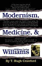 Modernism, Medicine, & William Carlos…