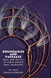 Dr. Ann Fienup-Riordan Ph.D: Boundaries and Passages: Rule and Ritual in Yup'ik Eskimo Oral Tradition (Civilization of the American Indian Series)