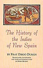 The History of the Indies of New Spain by…