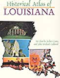 Goins, Charles Robert: Historical Atlas of Louisiana